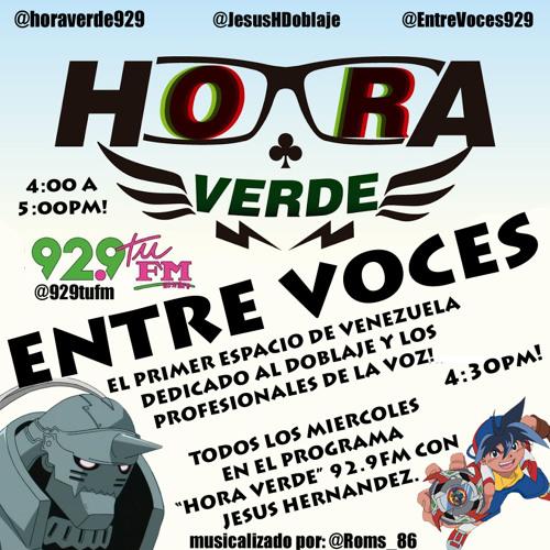 """92.9fm """"Entre Voces"""" - Sección #-6 Entrevista a la voz de ALPHONSE, FLASH (Jhonny Torres)"""