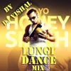 LUNGI DANCE SOUTH INDIAN STYLE MIX BY DJ VISHAL