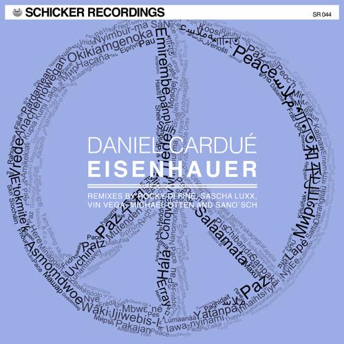 Daniel Cardué - Eisenhauer (Vin Vega Remix) SCHICKER RECORDINGS (Snippet)