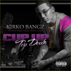 Kirko Bangz Ft. Z-Ro, Slim Thug and Paul Wall -Cup Up Top Down album artwork