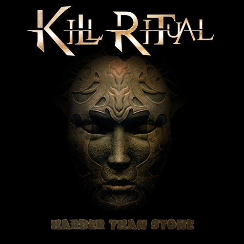 Kill Ritual - Harder Than Stone