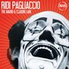 Ridi Pagliaccio - The Mario & Claudio Lari