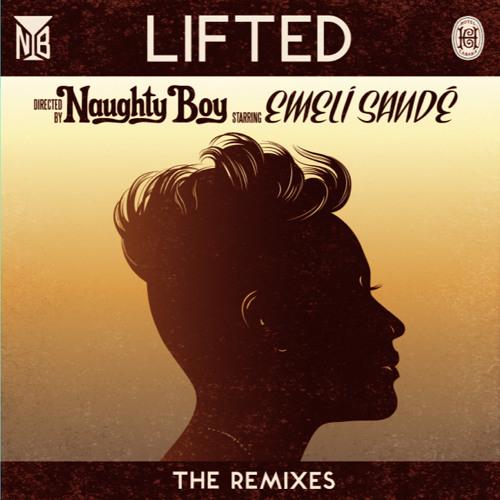 Naughty Boy - Lifted ft Emeli Sandé (Raf Riley Remix)