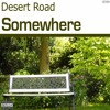 Desert Road - Somewhere (www.mp3cutter.eu Edit)