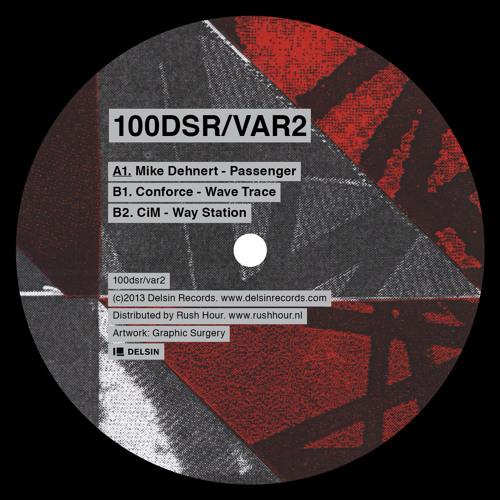 V/A - 100DSR/VAR2 (Mike Dehnert, Conforce, CiM)