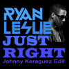 Ryan Leslie - Just Right (Johnny's