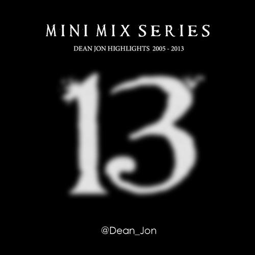 Dean Jon - Mini Mix Series 13