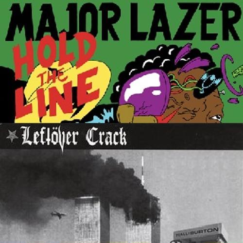 Leftover Crack vs Major Lazer - Gay Rude Boys Hold The Line