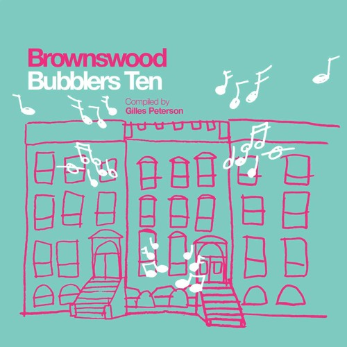 Brownswood Bubblers Ten // Teaser