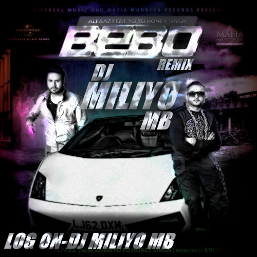 Alfaaz Ft. Yo Yo Honey Singh(MB Remix) DJ MiliYO MB (vyara)