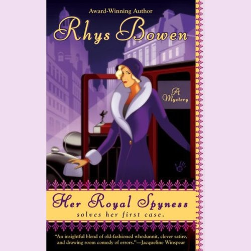 Her Royal Spyness by Rhys Bowen,   Narrated by Katherine Kellgren