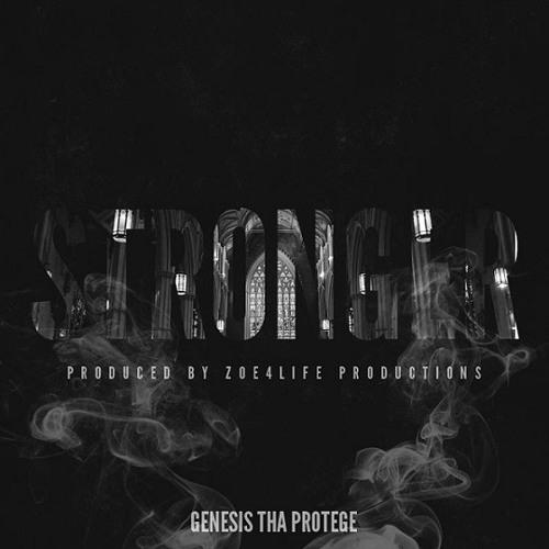 Genesis Tha Protege - Stronger