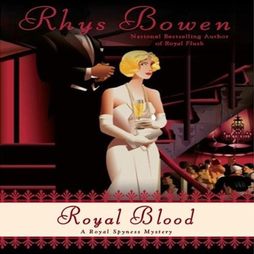 Royal Blood by Rhys Bowen,    Narrated by Katherine Kellgren
