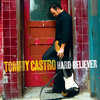 Tommy Castro - Hard Believer