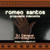 Romeo Santos - Propuesta Indecente - Intro Break Early Verse Outro - DJ Carnaval