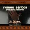 Romeo Santos - Propuesta Indecente - Intro Break Early Verse Outro - DJ Carnaval