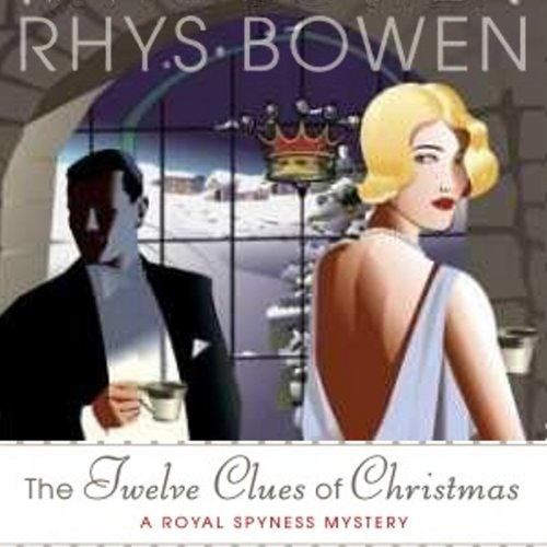 The Twelve Clues of Christmas by Rhys Bowen,   Narrated by Katherine Kellgren