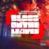 Kanye West - Blood On The Leaves (Robert Hathor & Melter Bootleg)