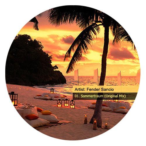 Fender Sancio - Sommertraum (Original Mix) - Free Download!