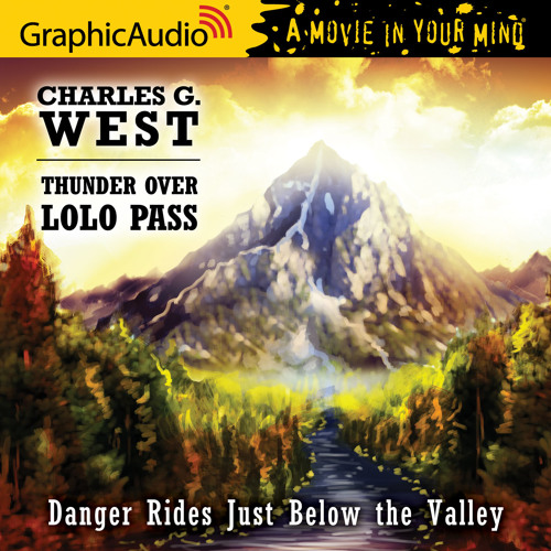 Charles G. West: Thunder Over Lolo Pass