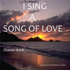 I Sing a Song of Love