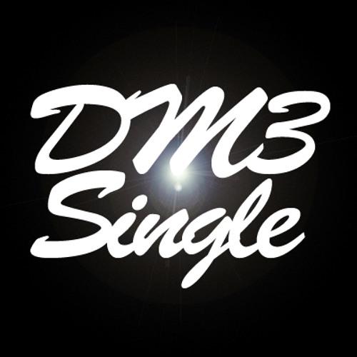 DM3 - Single (Original Mix)