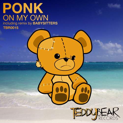 PONK - On My Own (Original Mix) OUT NOW!!!
