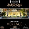 Rippjavi x Versace Remix x Prod. Zaytoven