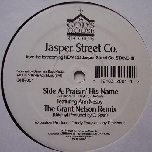 "Jasper Street Co. Feat Ann Nesby - ""Praisin' His Name"" (Grant Nelson Remix)"