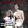 Swag Nel Ghetto