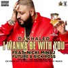 DJ Khaled - I Wanna Be With You ft. Nicki Minaj, Rick Ross & Future (Dirty Beats recording)