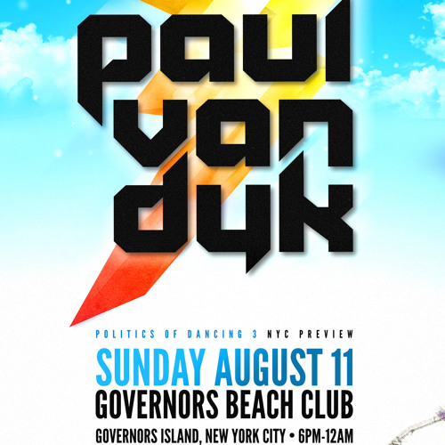 Paul van Dyk's Governors Island NYC Warm Up Mix