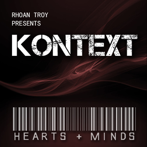 R. Troy Presents Kontext - Hearts & Minds