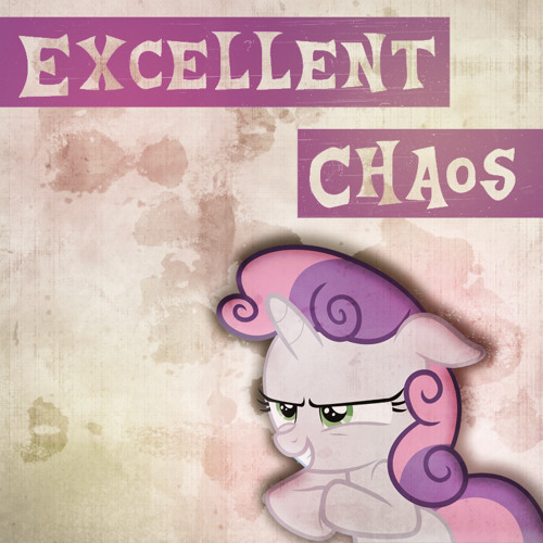 Excellent Chaos