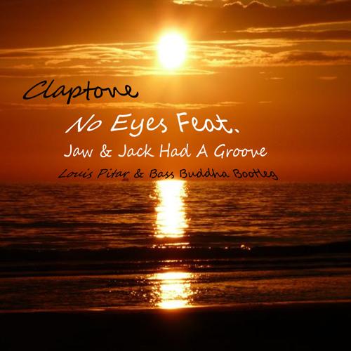 Claptone- No Eyes Feat. Jaw & Jack Had A Groove ( Louis Pitar & Bass Buddha Bootleg )