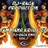 DJ~Raga - Lambians Kréol 2013(Demo)