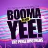 Geo Da Silva & Jack Mazzoni - Booma Yee (The Perez Brothers Remix)