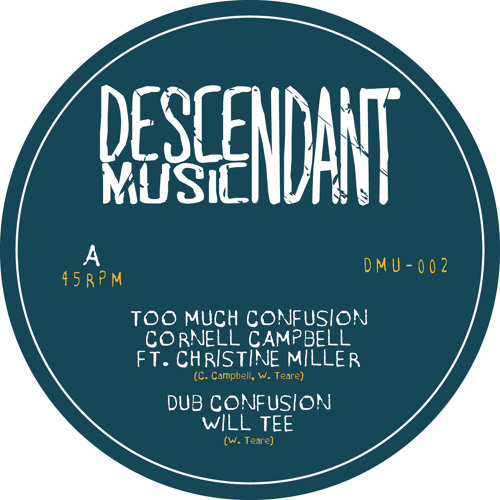DMU-002A Cornell Campbell ft. Christine Miller - Too Much Confusion / Will Tee - Dub Confusion