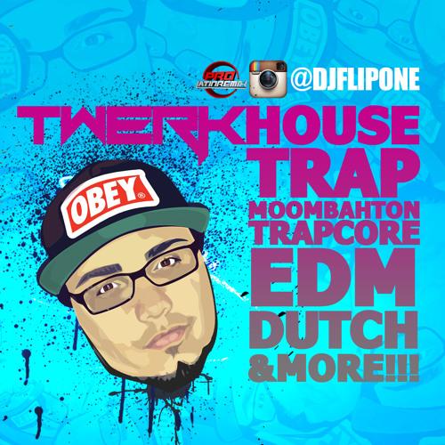 #TwerkHouse Mix 2013 - DJ Flip-One - EDM & More!!!