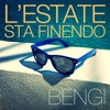 L'Estate Sta Finendo - BENGI