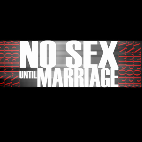 No Sex Until Marriage