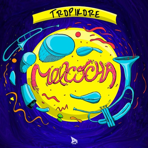 Tropikore - Melcocha EP