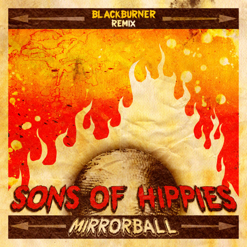 Sons of Hippies - Mirrorball (Blackburner Remix)