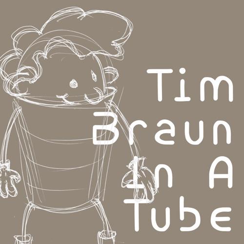 325 Tim Braun In A Tube
