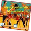 Salsa Erotica Mix ((Dj Nest Rubio))