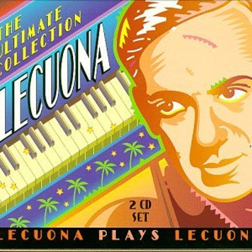 Ernesto Lecuona - Two Hearts that Pass in the Night
