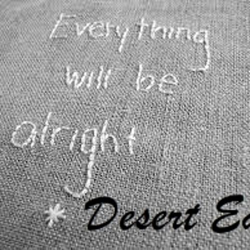 Everything will be alright - Desert Eag