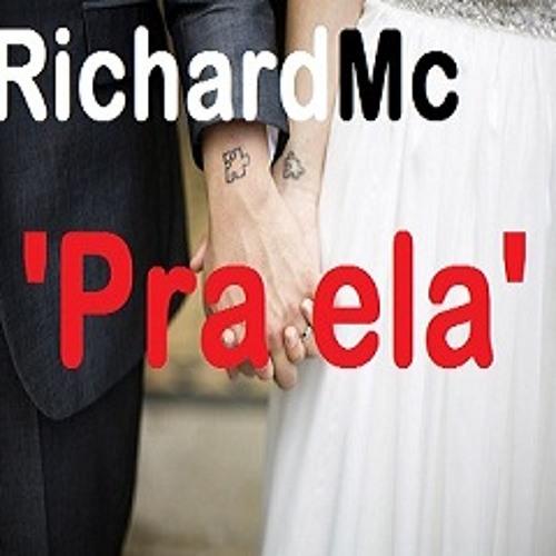 RichardMc - Pra Ela
