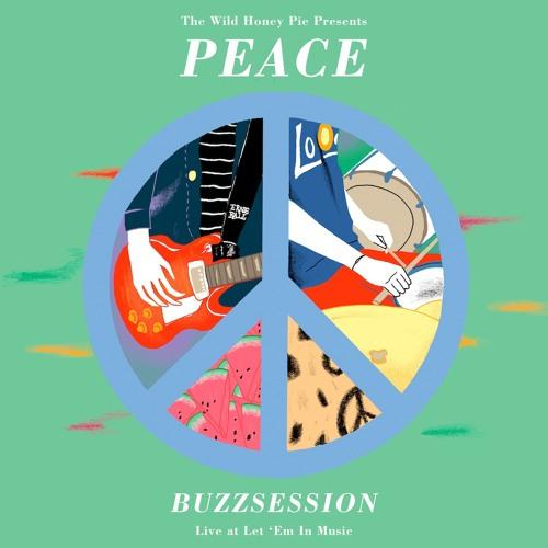 Peace - California Daze (Buzzsession)