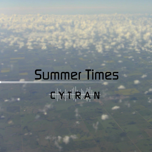 Cytran - Summer Times (Free download)